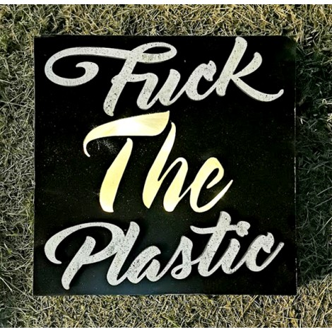 "Quadro retro illuminato ""Fuck the Plastic"""