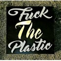 "Quadro retro illuminato ""Fuck the Plastic"""